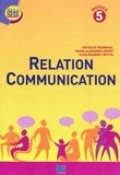 Nathalie Fournival et Maria-Alexandra Groff - Relation Communication - Module 5.