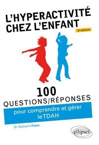 Nathalie Franc - L'hyperactivité chez l'enfant (TDAH).