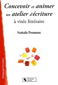 Concevoir et animer un atelier d'écriture à visée littéraire - Nathalie Frémaux | Showmesound.org