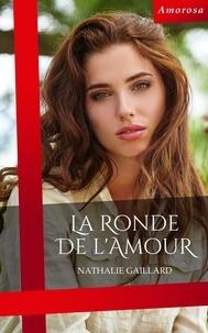 Nathalie Gaillard - La ronde de l'amour.