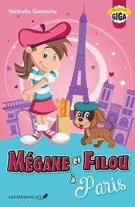 Nathalie Gamache - Mégane et Filou  : Mégane et Filou à Paris.