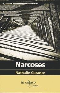 Nathalie Garance - Narcoses.