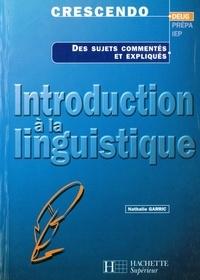 Nathalie Garric - Introduction à la linguistique.