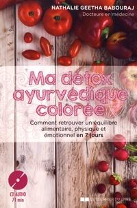 Ma détox ayurvédique colorée - Comment retrouver un équilibre alimentaire, physique et émotionnel en 7 jours.pdf