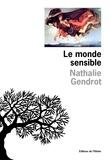 Nathalie Gendrot - Le monde sensible.