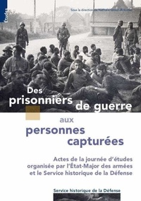 Nathalie Genet-Rouffiac - Des prisonniers de guerre aux personnes capturées.