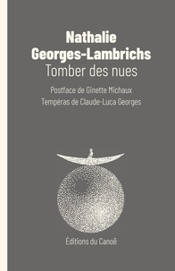 Nathalie Georges-Lambrichs - Tomber des nues.