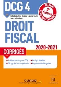 Nathalie Gonthier-Besacier et Jennifer Gasmi - DCG 4 Droit fiscal - Corrigés - 2020/2021.