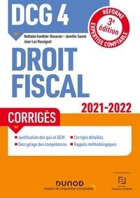 Nathalie Gonthier-Besacier et Jennifer Gasmi - DCG 4 Droit fiscal - Corrigés 2021/2022 - Réforme Expertise comptable.