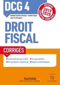 Nathalie Gonthier-Besacier et Jennifer Gasmi - DCG 4 Droit fiscal - Corrigés - Réforme 2019-2020.