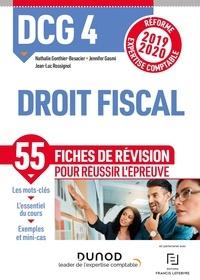 Nathalie Gonthier-Besacier et Jennifer Gasmi - DCG 4 Droit fiscal - Fiches de révision ; Réforme Expertise comptable.