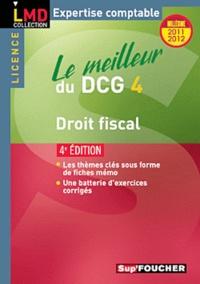Le meilleur du DCG 4 : Droit fiscal.pdf
