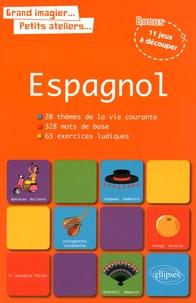Espagnol - 20 thèmes de la vie courante, 328 mots de base, 63 exercices ludiques.pdf