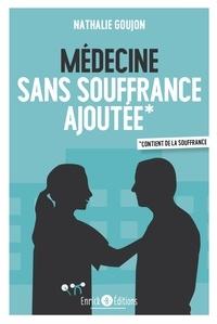 Médecine sans souffrance ajoutée.pdf