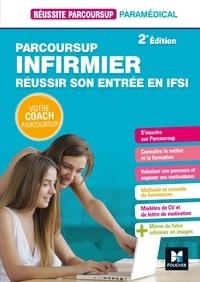 Nathalie Goursolas Bogren et Bernard Abchiche - Réussite Parcoursup - Parcoursup Infirmier Réussir son entrée en IFSI.