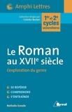 Nathalie Grande - Le Roman au XVIIe siècle - L'exploration du genre.
