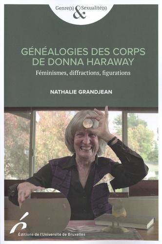 Généalogies des corps de Donna Haraway. Féminismes, diffractions, figurations