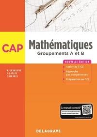 Nathalie Granjoux et Sandrine Lafaye - Mathématiques CAP groupements A et B.