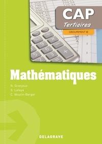 Nathalie Granjoux et Sandrine Lafaye - Mathématiques CAP tertiaires - Groupement C.