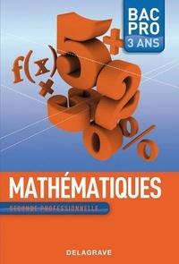 Nathalie Granjoux - Mathématiques seconde professionnelle Bac Pro 3 ans.