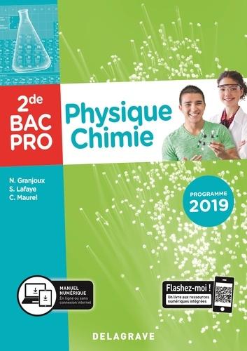 Nathalie Granjoux et Sandrine Lafaye - Physique chimie 2de Bac Pro.