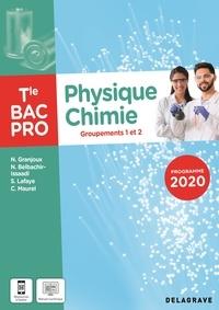 Nathalie Granjoux et Nadia Belbachir-Issaadi - Physique-Chimie Tle Bac Pro Groupements 1 et 2.