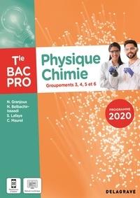 Nathalie Granjoux et Sandrine Lafaye - Physique Chimie Tle Bac Pro Groupements 3, 4, 5, et 6.