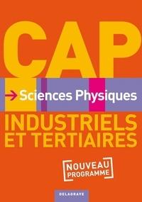Nathalie Granjoux - Sciences Physiques CAP Industriels et tertiaires Nouveau Programme.