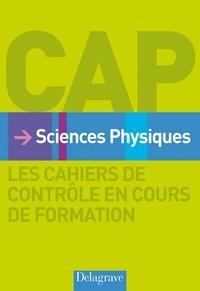Nathalie Granjoux - Sciences Physiques CAP - Les cahiers de contrôle en cours de formation.