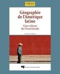 Nathalie Gravel - Géographie de l'Amérique latine - Une culture de l'incertitude.