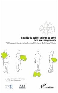 Nathalie Greenan et Sylvie Hamon-Cholet - Salariés du public, salariés du privé face aux changements.