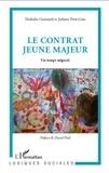 Nathalie Guimard et Juliette Petit-Gats - Le contrat jeune majeur - Un temps négocié.