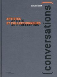 Nathalie Guiot - Conversations - Artistes et collectionneurs.