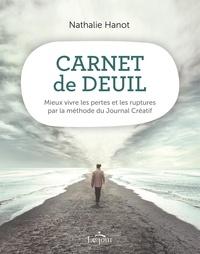 Amazon ebook télécharger Carnet de deuil  - Mieux vivre les pertes et les ruptures par la méthode du Journal Créatif par Nathalie Hanot