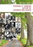 Nathalie Heinich - Ecrivains et penseurs autour du Chambon-sur -Lignon (1925-1950).