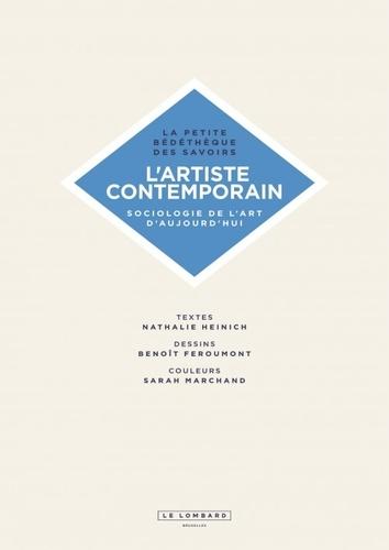 L'artiste contemporain. Sociologie de l'art d'aujourd'hui