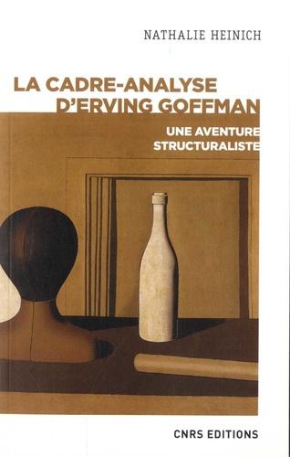 La cadre-analyse d'Erving Goffman. Une aventure structuraliste