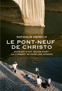 Nathalie Heinich - Le Pont-Neuf de Christo - Ouvrage d'art, oeuvre d'art ou comment se faire une opinion.