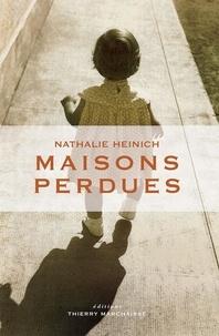 Maisons perdues - Nathalie Heinich - Format ePub - 9782362800306 - 9,99 €