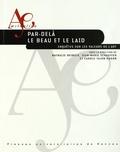 Nathalie Heinich et Jean-Marie Schaeffer - Par-delà le beau et le laid - Enquêtes sur les valeurs de l'art.