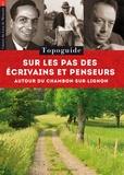 Nathalie Heinich et Sophie Ott - Sur les pas des écrivains et penseurs autour du Chambon-sur-Lignon - Topoguide.