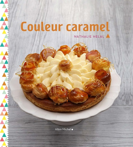 Nathalie Helal - Couleur caramel.