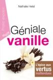 Nathalie Helal - Géniale vanille.