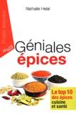 Nathalie Helal - Géniales épices.