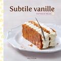 Nathalie Helal - Subtile vanille.