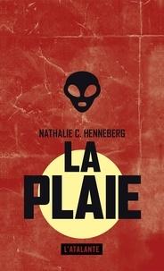 Nathalie Henneberg - La plaie.