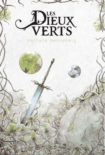 Nathalie Henneberg - Les Dieux verts.