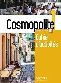 Nathalie Hirschsprung et Anaïs Mater - Cosmopolite 1 A1 - Cahier d'activités. 1 CD audio