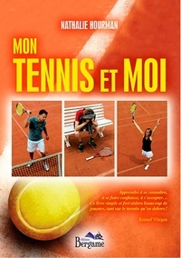 Nathalie Hourman - Mon tennis et moi.