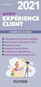 Nathalie Houver - Le petit expérience client - L'essentiel en bref.
